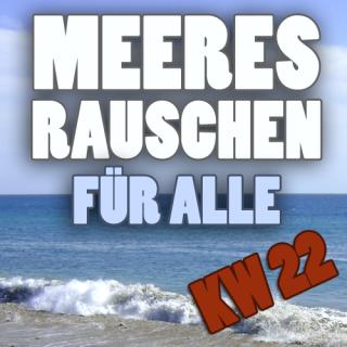Meeresrauschen_KW22